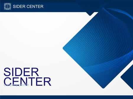 SIDER CENTER company profile.