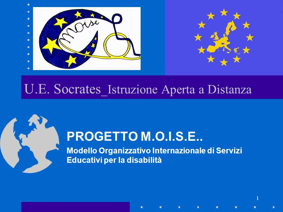 1 U.E.Socrates _Istruzione Aperta a Distanza PROGETTO M.O.I.S.E..