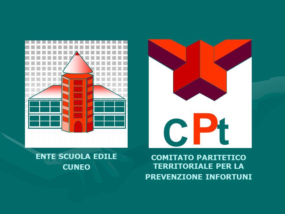 C P t ENTE SCUOLA EDILE CUNEO COMITATO PARITETICO TERRITORIALE PER LA PREVENZIONE INFORTUNI