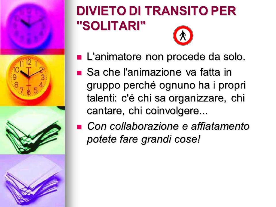 DIVIETO DI TRANSITO...