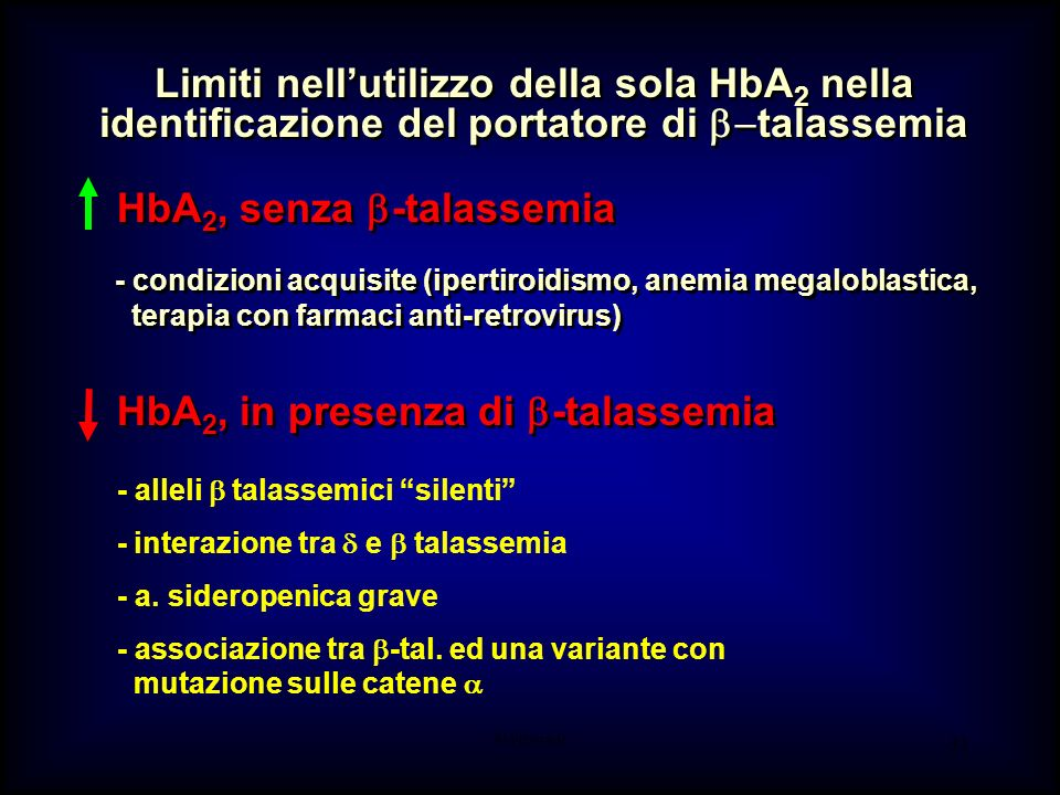 AM-tbmadc 32 Hemoglobin and HbA 2 in non- and -thalassemia trait with iron deficiency non -thal trait Galanello et al., 1981