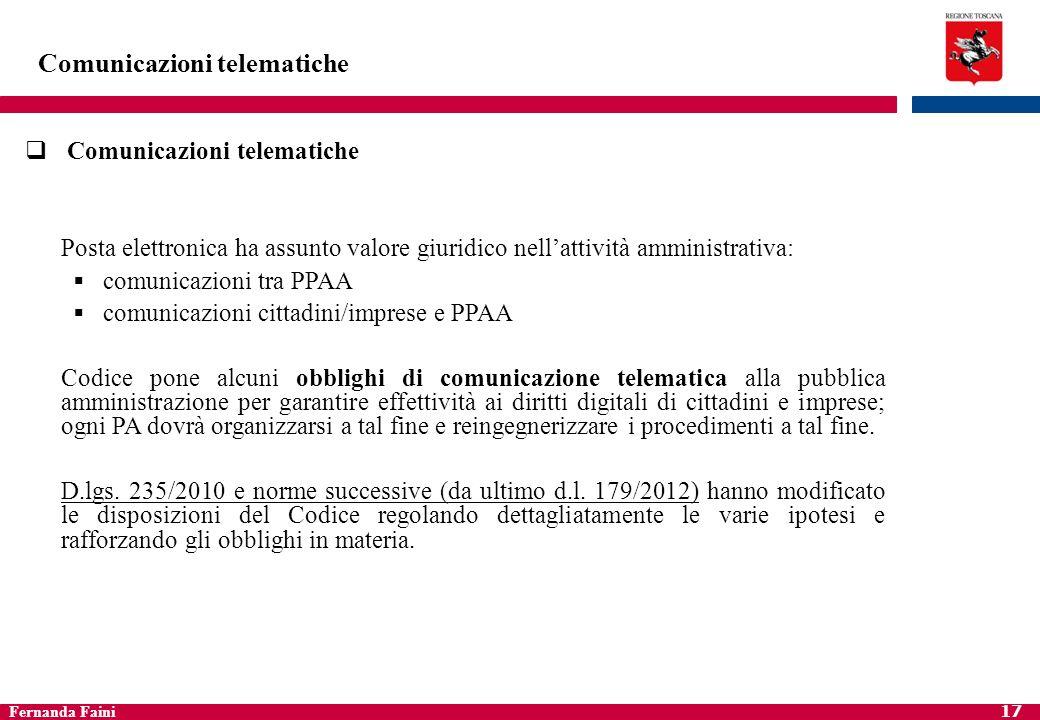 Fernanda Faini 18 Comunicazioni telematiche trasmissione dei documenti tra pubbliche amministrazioni art.