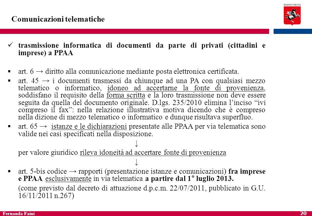 Fernanda Faini 21 Comunicazioni telematiche c.d.