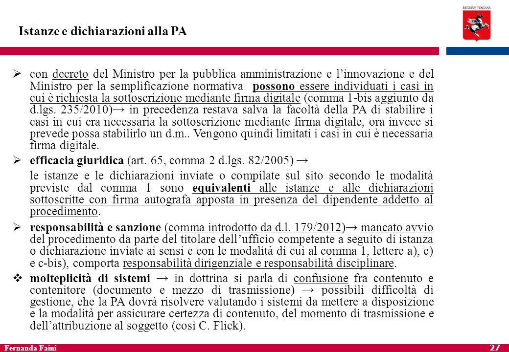 Fernanda Faini 28 Protocollo informatico Protocollo informatico (art.