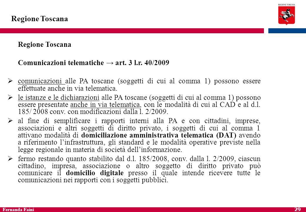 Fernanda Faini 30 Regione Toscana Gestione informatica dei documenti art.