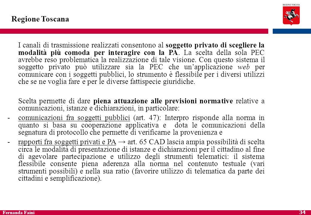 Fernanda Faini 35 Regione Toscana AP@CI si appoggia ad infrastrutture accreditate SPC che garantiscono: 1.