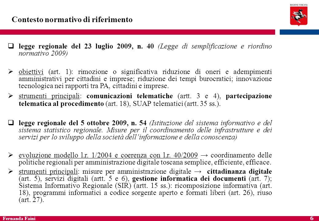 Fernanda Faini 7 Diritti digitali Normativa prevede: concetto di cittadinanza digitale il diritto e, ove prescritto dalla legislazione statale o regionale, lobbligo di accedere e utilizzare per via telematica i servizi digitali della pubblica amministrazione (così art.