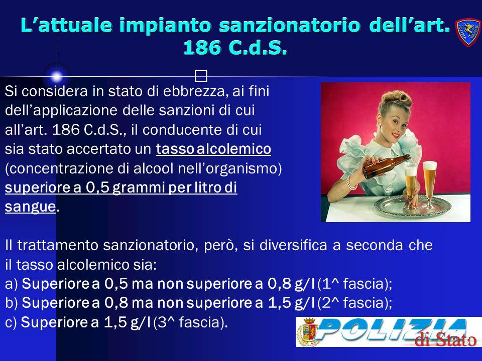 6 Violazione di prima fascia (Tasso alcolemico sup.