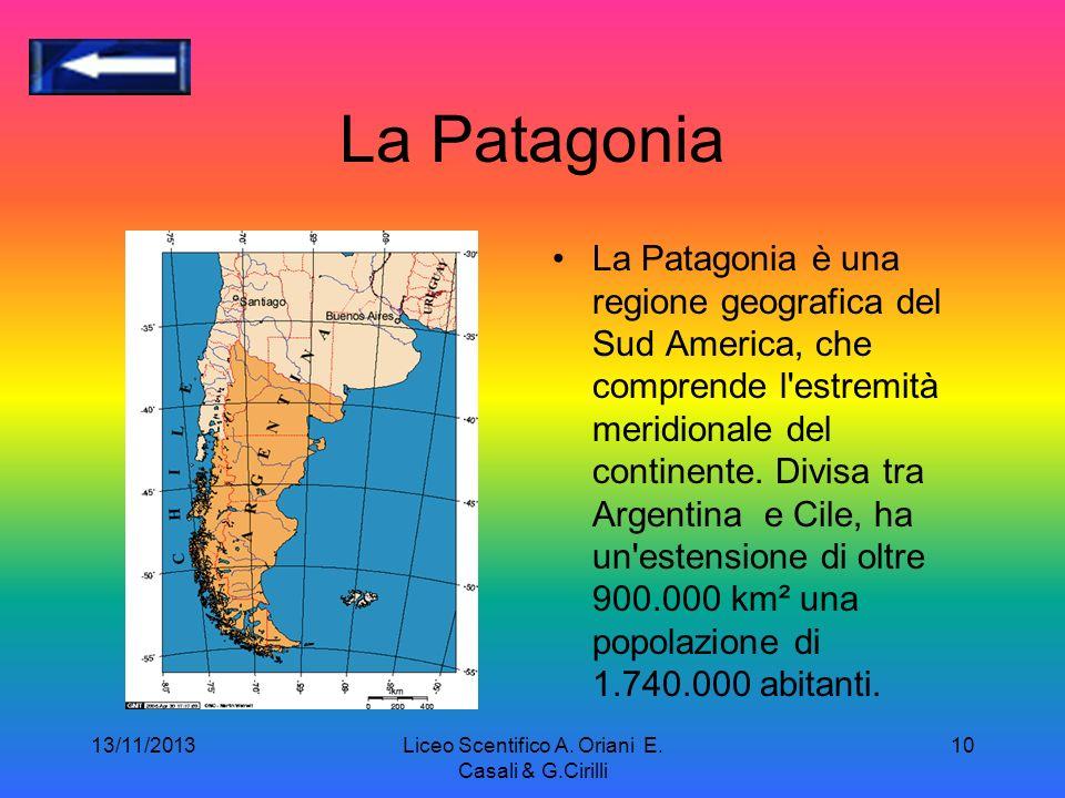 La Patagonia La Patagonia è una regione geografica del Sud America, che comprende l estremità meridionale del continente.