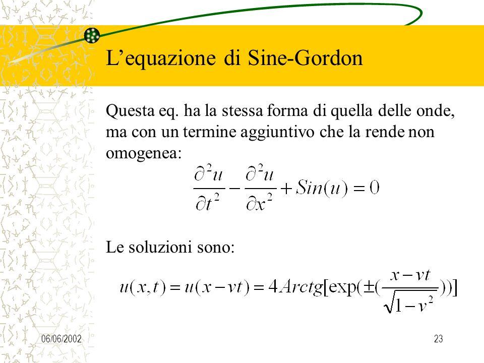 06/06/200223 Lequazione di Sine-Gordon Questa eq.