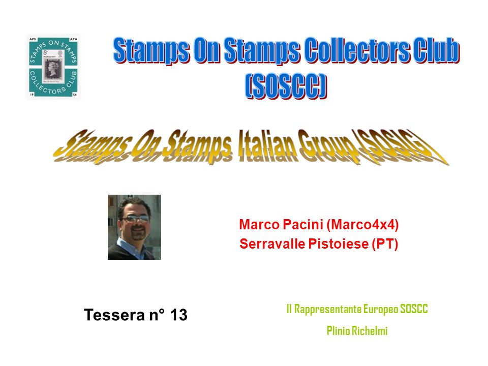 Stefano Pertile (Stefano1981) Castelfranco Veneto (TV) Tessera n° 14 Il Rappresentante Europeo SOSCC Plinio Richelmi