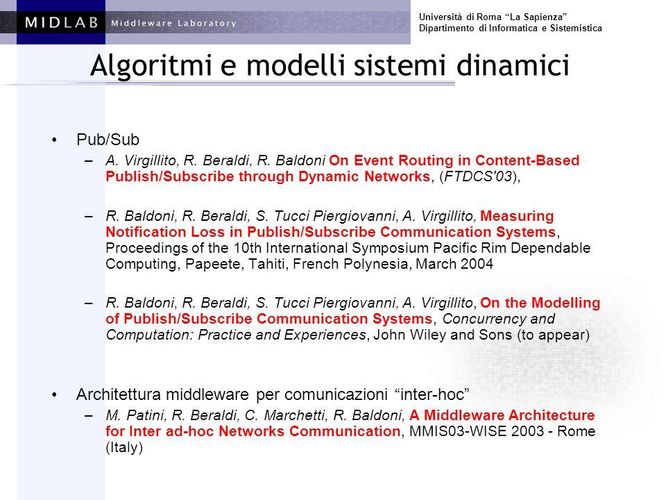 Università di Roma La Sapienza Dipartimento di Informatica e Sistemistica Algoritmi e modelli sistemi dinamici DMUTEX in reti MANET –Estensione del lavoro R.
