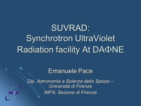 SUVRAD: Synchrotron UltraViolet Radiation facility At DAFNE