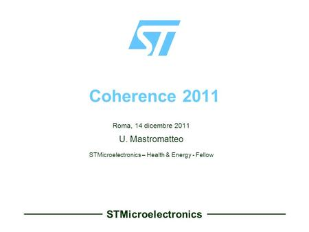 STMicroelectronics – Health & Energy - Fellow