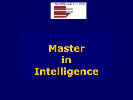 Master in Intelligence.
