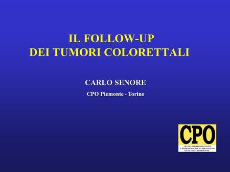 IL FOLLOW-UP DEI TUMORI COLORETTALI