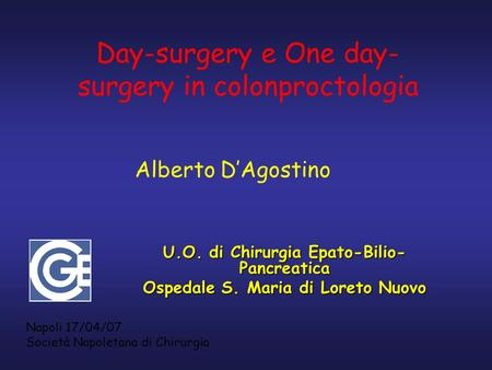 Day-surgery e One day-surgery in colonproctologia