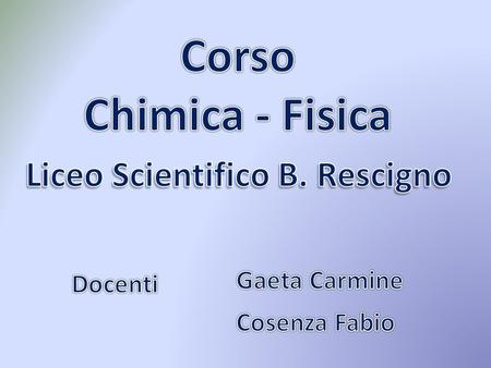 Liceo Scientifico B. Rescigno