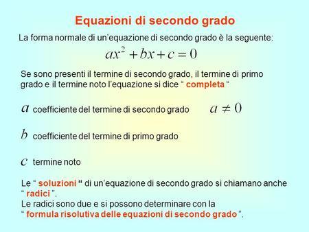 Equazioni di 2 grado ppt scaricare for Problemi di primo grado a due incognite esercizi
