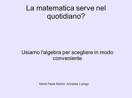 La matematica serve nel quotidiano?