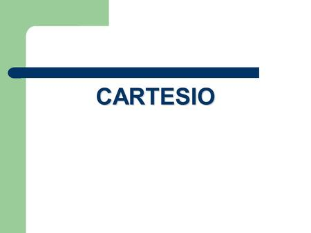 CARTESIO.