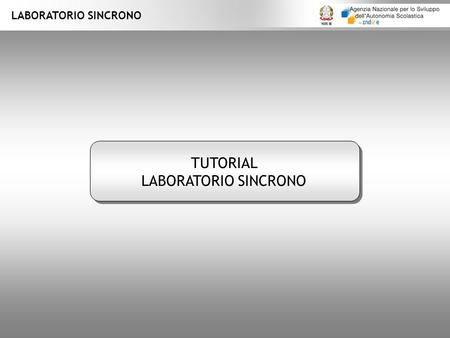 LABORATORIO SINCRONO TUTORIAL LABORATORIO SINCRONO.