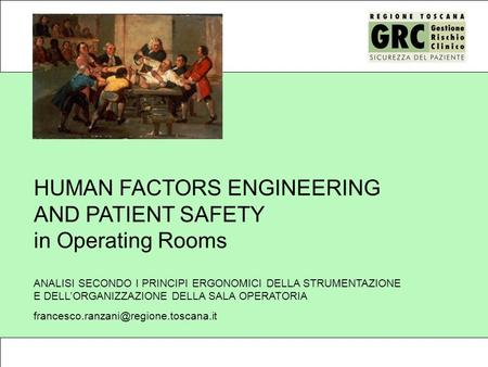 HUMAN FACTORS ENGINEERING AND PATIENT SAFETY in Operating Rooms