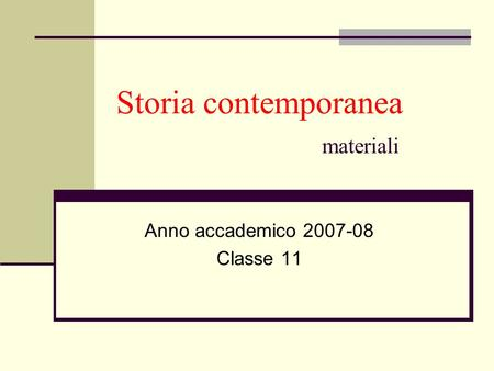 Storia contemporanea materiali