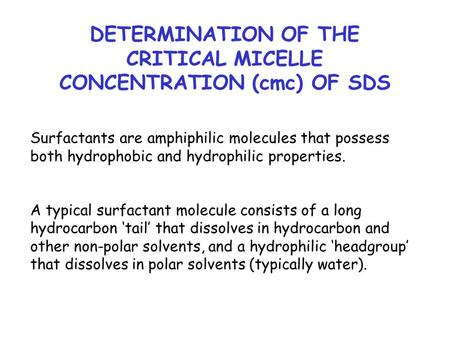 DETERMINATION OF THE CRITICAL MICELLE CONCENTRATION (cmc) OF SDS