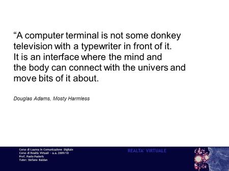 """A computer terminal is not some donkey"