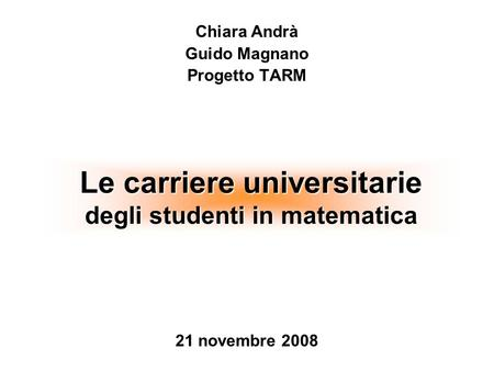 Le carriere universitarie degli studenti in matematica