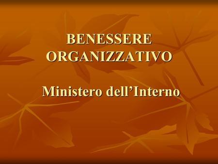 Benessere organizzativo e organizzazione per processi for Ministero dell interno