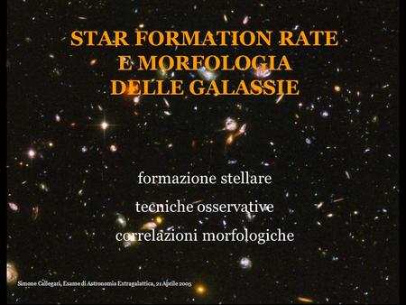 STAR FORMATION RATE E MORFOLOGIA DELLE GALASSIE