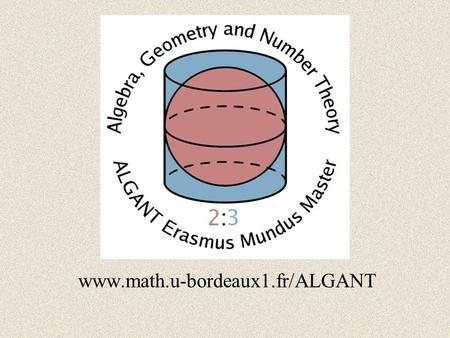 Www.math.u-bordeaux1.fr/ALGANT.