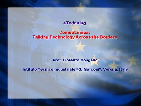 eTwinning CompuLingua: Talking Technology Across the Borders