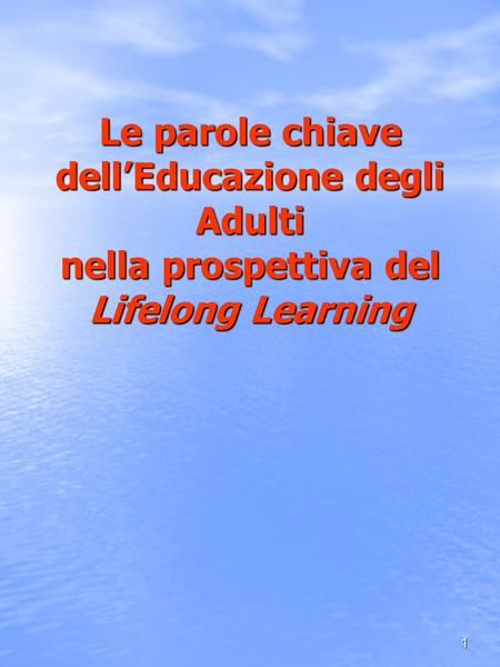 LA PROSPETTIVA DEL LIFELONG LEARNING