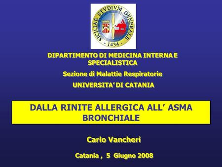 DALLA RINITE ALLERGICA ALL' ASMA BRONCHIALE