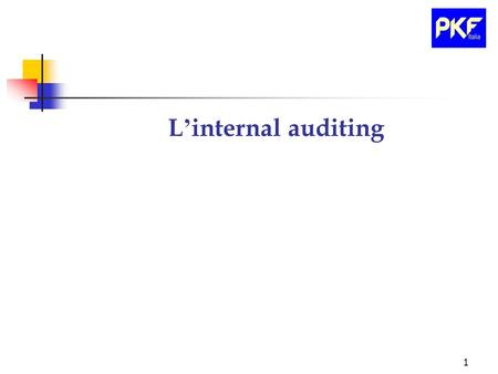 L'internal auditing.