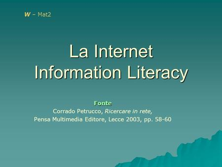 La Internet Information Literacy