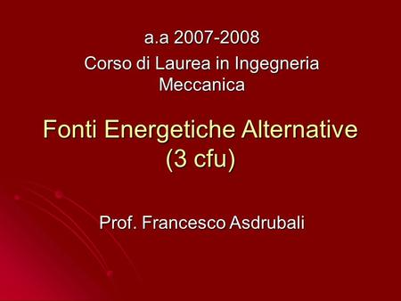 Fonti Energetiche Alternative (3 cfu)