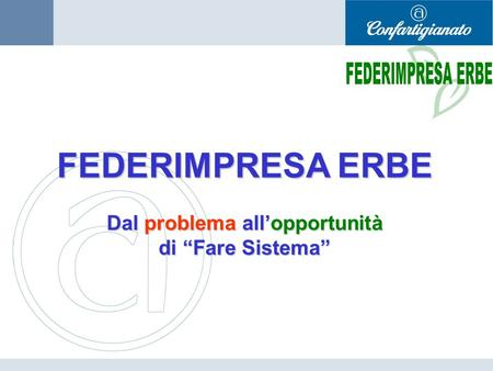 Dal problema all'opportunità