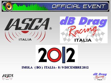 IMOLA ( BO ) ITALIA - 8 / 9 DICEMBRE 2012. CHRISTMAS PARTY 1 2 3.