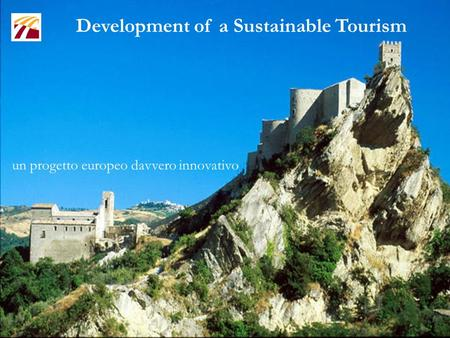 Development of a Sustainable Tourism un progetto europeo davvero innovativo.