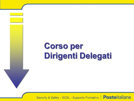 Security & Safety - GCSL - Supporto Formativo Corso per Dirigenti Delegati.