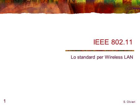 Lo standard per Wireless LAN