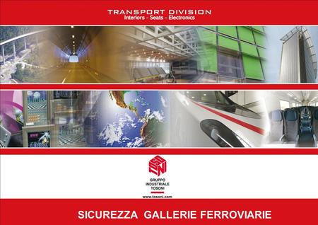 SICUREZZA  GALLERIE FERROVIARIE