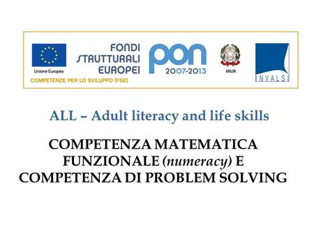 ALL – Adult literacy and life skills