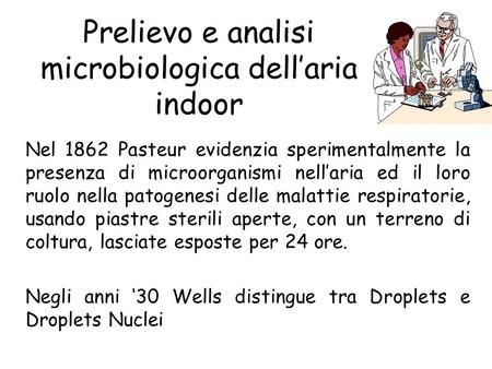 Prelievo e analisi microbiologica dell'aria indoor