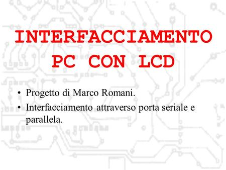 INTERFACCIAMENTO PC CON LCD