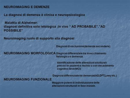 NEUROIMAGING E DEMENZE